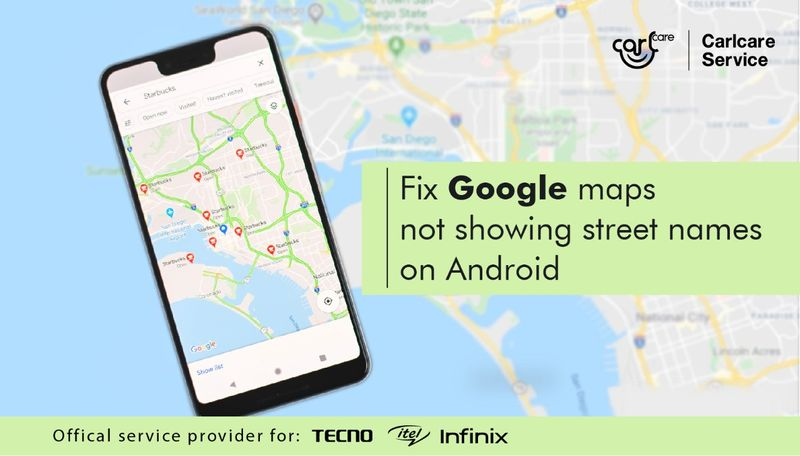 """How to fix """"Google maps are not showing street names"""" on Android"""