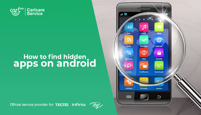 Simple Tips On How To Find Hidden Apps On Android Devices-Carlcare