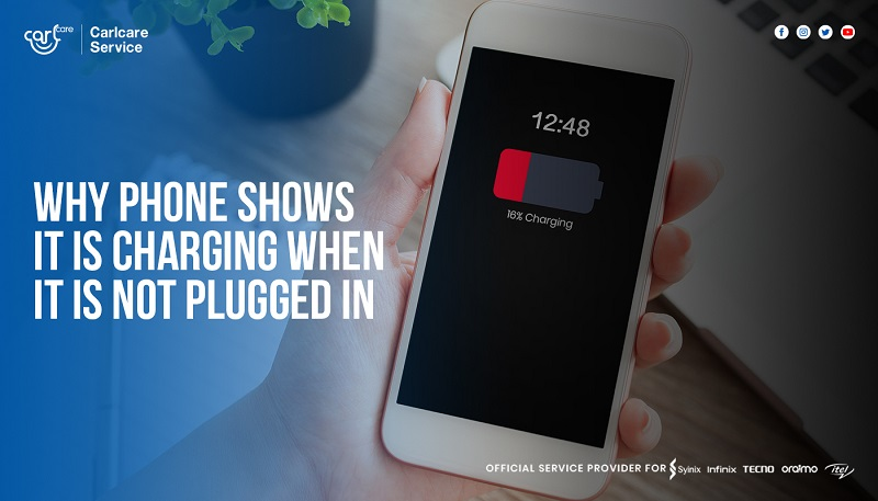why phone shows it is charging when it is not plugged in