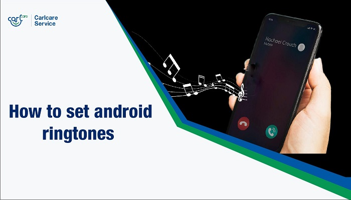 how to set android ringtones