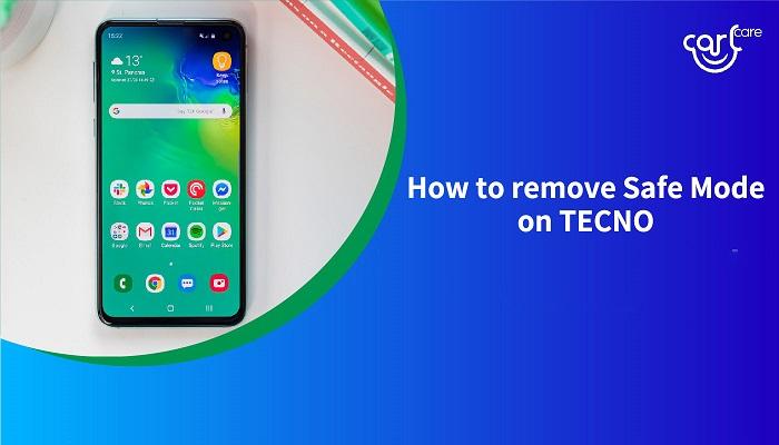 remove safe mode on tecno