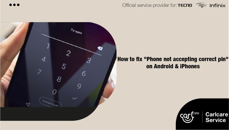 """How to Fix """"Phone not accepting correct PIN"""" on Android and iPhones"""