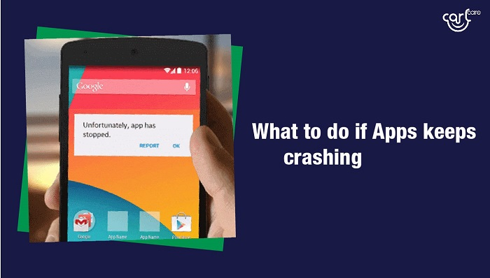 apps keep crashing android