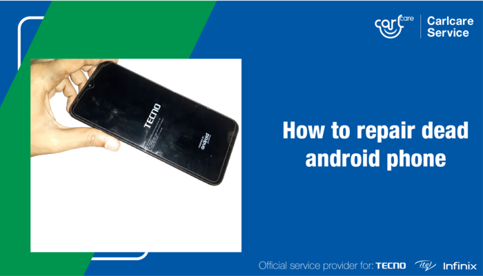 How To Repair Dead Android Phone That Won't Turn on