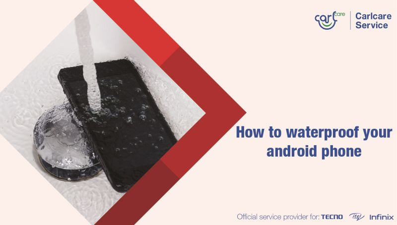 How To Waterproof Your Android Phone