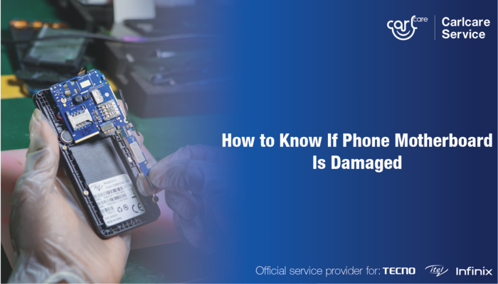 How to Know If Phone Motherboard Is Damaged