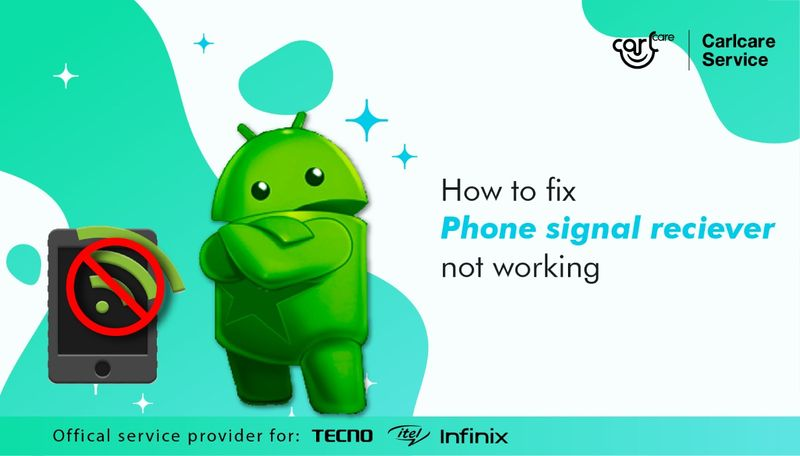 How To Fix Phone Signal Receiver Not Working