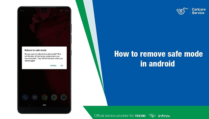 how to remove safe mode in android