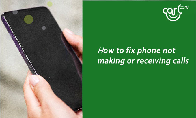 phone not making or receiving calls