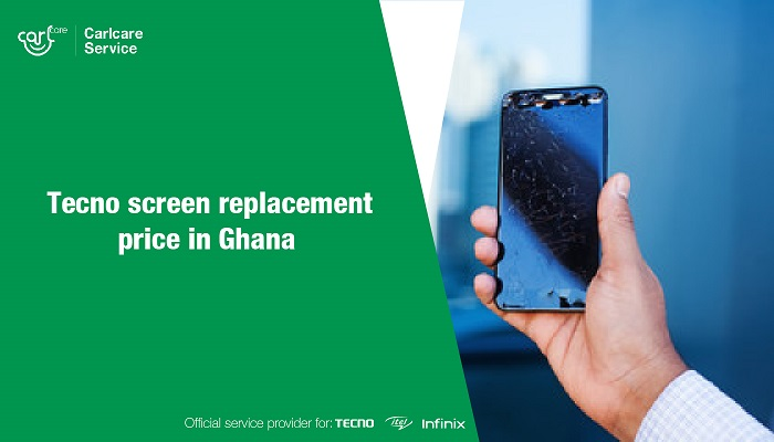 tecno screen replacement price in ghana